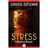 Stress (The Detroit Novels)