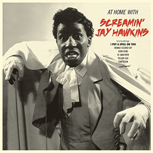 SCREAMIN JAY HAWKINS - At Home With + 4 Bonus Tracks