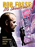 Bob Fosse: It's Showtime!
