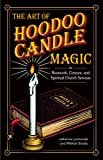 img - for The Art of Hoodoo Candle Magic in Rootwork, Conjure, and Spiritual Church Services book / textbook / text book