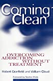 img - for Coming Clean: Overcoming Addiction Without Treatment book / textbook / text book
