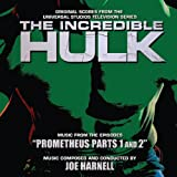 INCREDIBLE HULK: PROMETHEUS PARTS ONE AND TWO Original Soundtrack