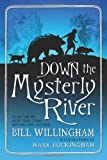 Down the Mysterly River, Bill Willingham, 0765327929
