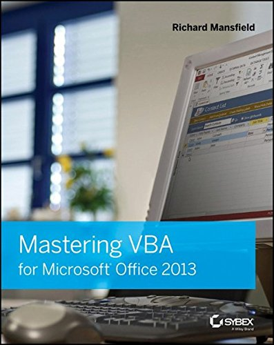 Mastering VBA for Microsoft Office 2013 by Brand: Sybex