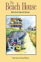 The Beach House: Rehoboth Beach Reads