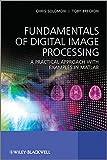 Fundamentals of Digital Image Processing 9780470844731