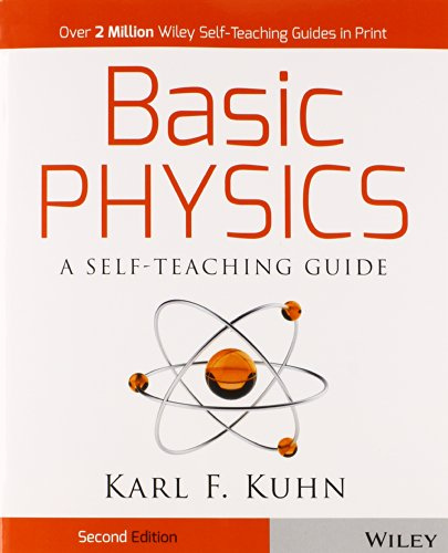 Basic Physics  A Self Teaching Guide