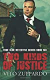 Two Kinds of Justice: (True Blue Detective Book 6)
