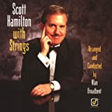 Scott Hamilton With Strings