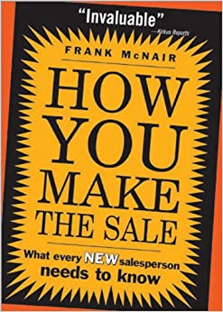 How You Make the Sale