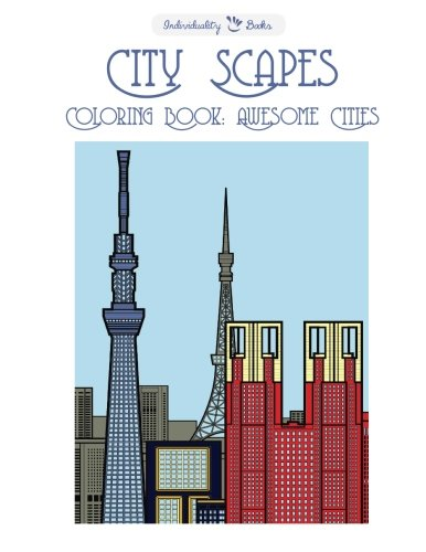 City Scapes Coloring Book: Awesome Cities