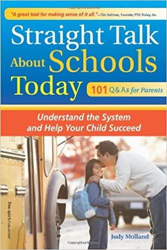 Book Straight Talk About Schools Today: Understand the System and Help Your Child Succeed