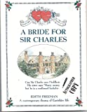 img - for Bride for Sir Charles: A Contemporary Drama of Eastshire Life book / textbook / text book