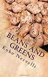 Beans and Greens, Koko Nervelli, 1492109444