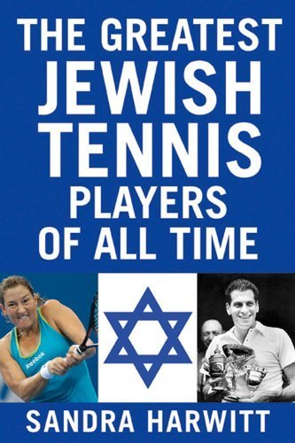 The Greatest Jewish Tennis Players of All Time by Sandra Harwitt - Tennis Player Toy