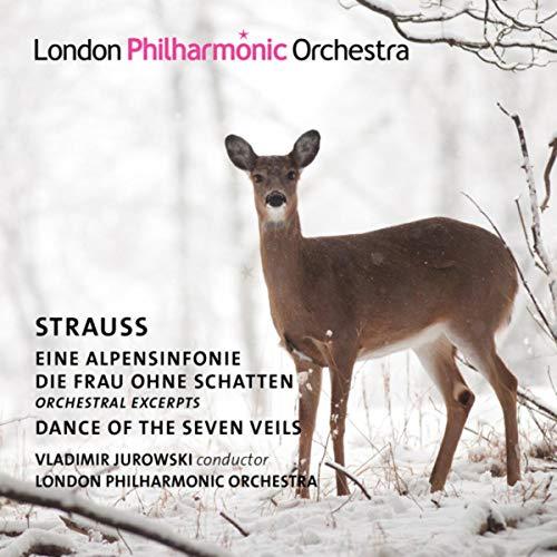 - Strauss: Alpine Symphony, Die Frau ohne Schatten & Dance of the Seven Veils
