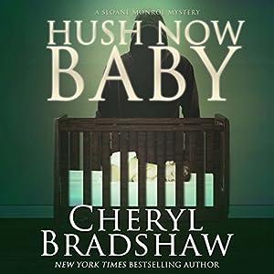 Hush Now Baby Audiobook