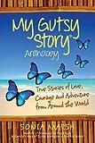 My Gutsy Story® Anthology, Sonia Marsh (et al), 0985403926
