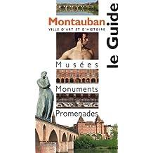 Montauban, le guide