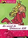 Princesse Lili folle de poneys !, Tome 2 : Le secret de Princesse Lili par Kimpton