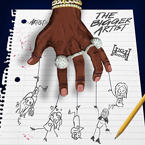 Stream or buy for $13.49 · The Bigger Artist [Clean]