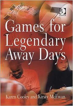 Games for Legendary Away Days
