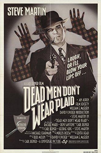 Dead Men Don't Wear Plaid 1982 Authentic 27