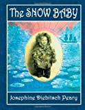 The Snow Baby, Josephine Peary, 1495438856