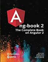 ng-book 2: The Complete Book on Angular 2 (Volume 2) Front Cover