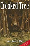 Crooked Tree by Robert C. Wilson front cover