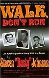 """Walk, Don't Run, Steven """"Rusty"""" Johnson, 0976111101"""