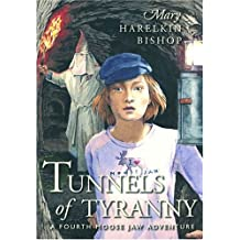 Tunnels of Tyranny: 4th Moose Jaw Adventure