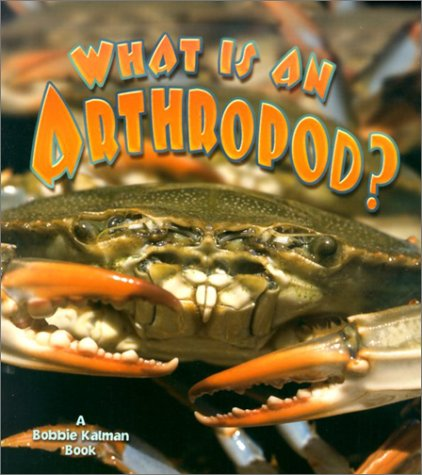 What Is an Arthropod? (The Science of Living Things) pdf