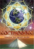 Earthdance: Dancing the Dream Awake