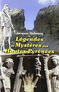 Légendes et mystères dans les Hautes-Pyrénées