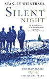 img - for Silent Night : The 1914 Christmas Truce book / textbook / text book