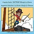 Captain Katie: The Pirate Allergic to Gluten (The Allergic Adventures of Captain Katie)