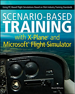 Microsoft flight simulator x for pilots real world training 1 jeff scenario based training with x plane and microsoft flight simulator using pc fandeluxe Choice Image