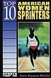 Top 10 American Women Sprinters, Arlene Bourgeois Molzahn, 0766010112