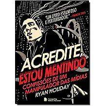 Acredite, Estou Mentindo (Em Portuguese do Brasil)