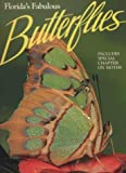 Florida's Fabulous Butterflies (Florida's Fabulous Series Vol 2)