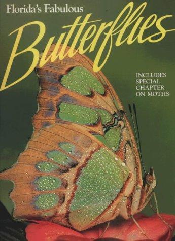 Florida's Fabulous Butterflies (Florida's Fabulous Series Vol ()