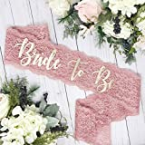 "Lace Bachelorette Sash - Dusty Rose Lace - Gold""Bride To Be"""