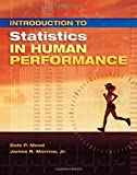 Introduction to Statistics in Human Performance 1st Edition