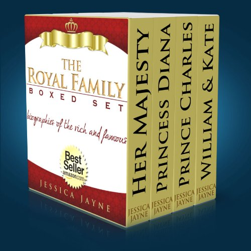Princess Diana Prince William (The Royal Family...Boxed Set Edition: The Complete Stories of Queen Elizabeth, Prince Charles, Princess Diana, Prince William & Kate (The British Royal Family Book 4))