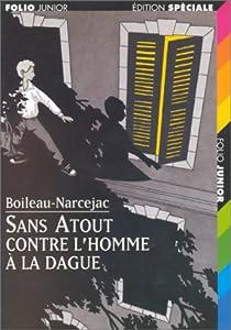 Sans Atout contre l'homme à la dague par Boileau-Narcejac