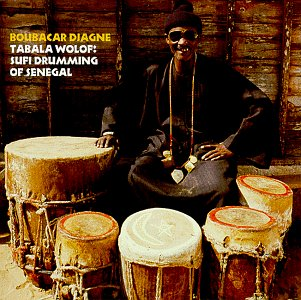 Tabala Wolof: Sufi Drumming Of Senegal by Village Pulse