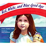 Red, White, and Blue Goodbye