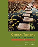 By Debra Jackson Critical Thinking: A User's Manual (2nd Second Edition) [Paperback]