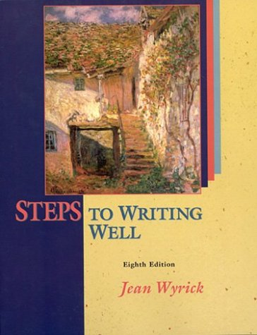 Steps to Writing Well, With 2003 MLA Updates (8th Edition)